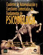 Cuaderno de autoevaluación y cuestiones comentadas de fundamentos de Psicobiología
