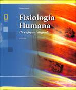 Fisiología Humana. Un enfoque integrado