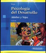 Psicología del Desarrollo. Adultez y Vejez