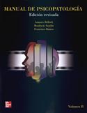Manual de Psicopatología. Volumen II .Edición revisada