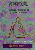 Evaluación psicológica. Historia, principios y aplicaciones