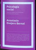 Psicología social. Algunas claves para entender la conducta humana