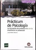 Prácticum de psicología. La formación de profesionales en la enseñanza no presencial