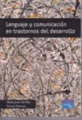 Lenguaje y comunicación en trastornos del desarrollo