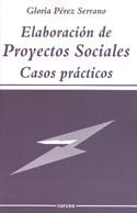 Elaboración de proyectos sociales. Casos prácticos