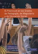 El prácticum en los grados de pedagogía, de magisterio y de educación social