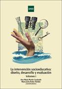 Portada La intervención socioeducativa diseño, desarrollo y evaluación. Vol. I(P)