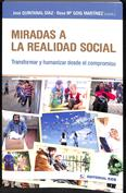 Portada Miradas a la realidad social. Transformar y humanizar desde el compromiso
