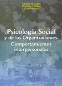 Psicología social y de las organizaciones. Comportamientos Interpersonales