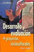 Desarrollo y evaluación de proyectos socioculturales