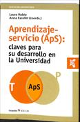 Aprendizaje-servicio, ApS. Claves para su desarrollo en la universidad