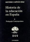 Historia de la educación en España II. Pedagogía contemporánea