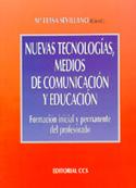 Nuevas tecnologías, medios de comunicación y educación