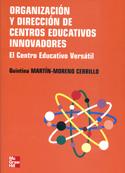Organización y dirección de centros educativos innovadores. El Centro educativo versátil