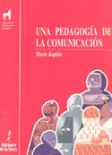 Portada Una pedagogía de la comunicación (D)