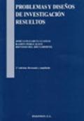 Problemas y diseños de investigación resueltos
