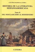 Portada Historia de la literatura hispanoamericana II. Del neoclasicismo al modernismo