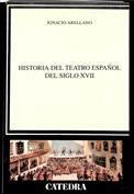 Portada Historia del teatro español del siglo XVII