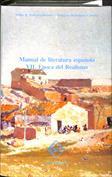 Manual de Literatura Española. Vol. VII Época del realismo