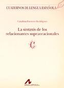 La sintaxis de los relacionantes supraoracionales