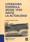 Portada Literatura española desde 1939 hasta la actualidad