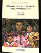 Portada Historia de la literatura hispanoamericana. Tomo III. Siglo XX
