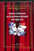 Portada Teatro e internet en la primera década del siglo XXI