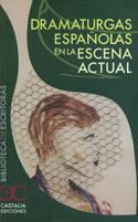 Portada Dramaturgas españolas en la escena actual (A)