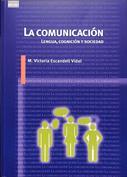 La comunicación. Lengua, cognición y sociedad