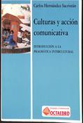 Culturas y acción comunicativa Introducción a la pragmática intercultural