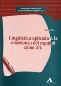 Portada Lingüística aplicada a la enseñanza del español como segunda lengua