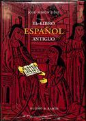 El libro español antiguo, análisis de su estructura