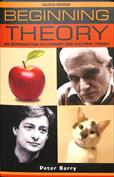 Beginning Theory. An Introduction to Literary and Cultural Theory