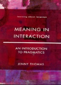 Meaning in Interaction. An introduction to pragmatics