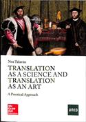 Portada Translation as a science and translation as an art. A practical approach