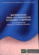 Matemáticas para los grados en Economía y Empresa. Cálculo diferencial. Ejercicios y problemas resueltos