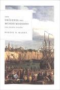 Los orígenes del mundo moderno. Una nueva visión