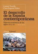 Portada El desarrollo de la España contemporánea. Hª. económica de los siglos XIX y XX