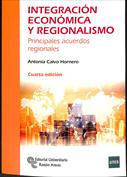 Portada Integración económica y regionalismo. Principales acuerdos regionales