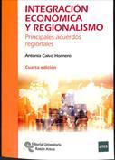 Integración económica y regionalismo. Principales acuerdos regionales