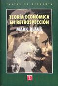 Teoría económica en retrospección