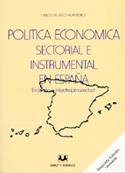 Política económica sectorial e instrumental en España. Evolución e interdisciplinariedad