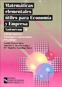 Matemáticas elementales útiles para economía y ADE. Vademécum I