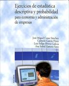 Ejercicios de estadística descriptiva y probabilidad para economía y administración de empresas