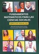 Matemáticas de las ciencias sociales. Exámenes resueltos PAU-UNED
