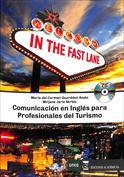 In the Fast Lane. Comunicación en inglés para profesionales del turismo
