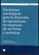 Portada Decisiones estratégicas para la dirección de operaciones en empresas de servicios y turísticas