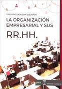 La organización empresarial y sus RR. HH