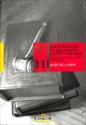 Deontología de abogados, jueces y fiscales. Reflexiones tras una década de docencia