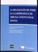 Portada La organización del poder en la jurisprudencia del tribunal constitucional español